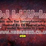 Interplanetary Breaks with Dj SpaceCadet on NSB Radio with special guest Dj Luv-Le