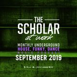 The Scholar At Work Podcast - September 2019