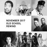 November 2017 Old School Rewind