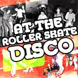 At the roller skate disco