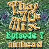 That '70s Mix - Episode 7