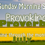 19/7/15 Provoking Proverbs: Making Wise Decisions, Pastor Nick