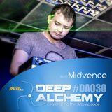 Midvence - Deep Alchemy 030 Marathon on Pure.fm