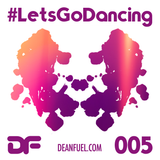 DEAN FUEL - Lets Go Dancing – 005
