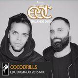 Cocodrills — EDC Orlando 2015 Mix