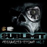 Sublimit - Mechanized Sessions VOL 2