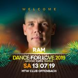 05. Ram - 20.06.2019 - Trance Energy Radio - Dance for Love 2019 Special