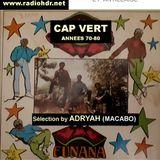 BLACK VOICES Spéciale   CAP VERT années 70-80 SELECTION BY ADRYAH (PARIS MACABO)  RADIO HDR