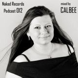 Naked Podcast 012 - mixed by CALBEE