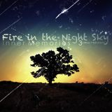 Inner Memories 3: Fire in The Night Sky (Chapter 1) [Mixed by Onisu]