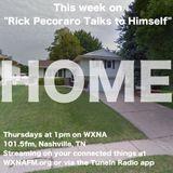 "Rick Pecoraro Talks to Himself #28 ""Home"" - 12/22/2016"