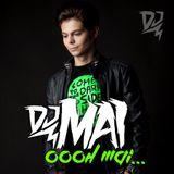 DJ Mai - Oooh Mai... #002