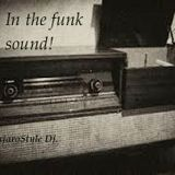 In the funk sound!!!