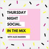 Thursday Night Social w/ Alex Madden
