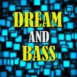 DREAM & BASS