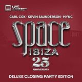 Carl Cox - Space Ibiza 2014 (Carl Cox Mix)