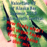 2015NOW that's what i call vegan tapas bar funk salsa uber mix down in south central by valentino 45