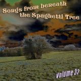 Songs from Beneath the Spaghetti Tree, Volume 32