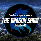 DRAGON SHOW #10