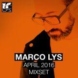 Marco Lys April 2016 Mixset