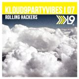 Rolling Hackers - KLOUD9PARTYVIBES I 07
