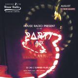 Party Mix - House Addiction - Summer Playlist -