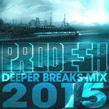 Deeper Breaks Mix 2015