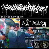 HipHopPhilosophy.com Radio - Monday Night Fresh - A2theKay Special - 07-17-17 and 07-31-17