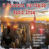V Sessions Worldwide #207 Mixed by DJ BornA Guest DJ Special