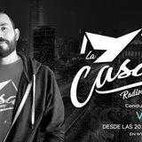 La Casa Radioshow - Ep. #025 22-Diciembre-17