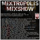 Dj Dialog Presents Mixtropolis Mixshow - Episode 216 UMFM 101.5 FM March 6th 2015