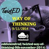 TwiztED- Way of Thinking 9th November 2014