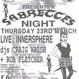 "Craig Walsh at ""Sabrettes Night"" @ Herbal Tea Party (Manchester - UK) - 23 March 1995"