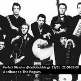 Perfect Disaster @radiobubble.gr, 20/03/2017, a tribute to The Pogues