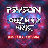 Deep in my Heart (PsyTrance-Mix)