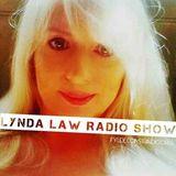 The Lynda Law Radio Show 4 aug 2017
