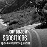 Criptologia 07 – Consequências