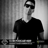 FLMB! PODCAST #029 / CHAD ANDREW / U.S.A.