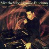 Frankie Feliciano - Mix The Vibe: King Street Ricanstructed (2002)