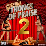 Oscar Wildstyle & Wiggie Smalls - Thongs Of Praise vol. 2