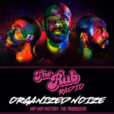 Rub Radio - Organized Noize Special