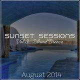 Sunset Sessions Vol. 3 - Island Breeze (August '14)