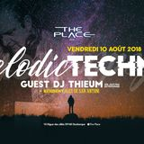 The Place - Melodic Techno - 10-08-2018 - Dj Thieum