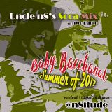 Baby Bacchanal Summer 2017 - An Uncle n8 Soca Mix