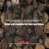 Funk and House So Soulful Volume 9