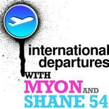 International Departures with Myon & Shane 54