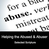 Abuse — Helping The Abused & Abuser