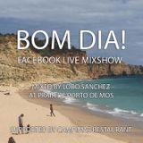 Facebook Mixshow 01 05 2018 Live from Porto de Mos Beach at Lagos, Portugal