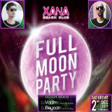 Beycan B2B Vadim Almazov - Xana Beach Club Full Moon Party Live Dj Set 02/12/17