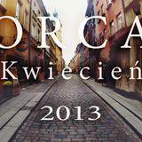 ORCA - kwiecień 2013